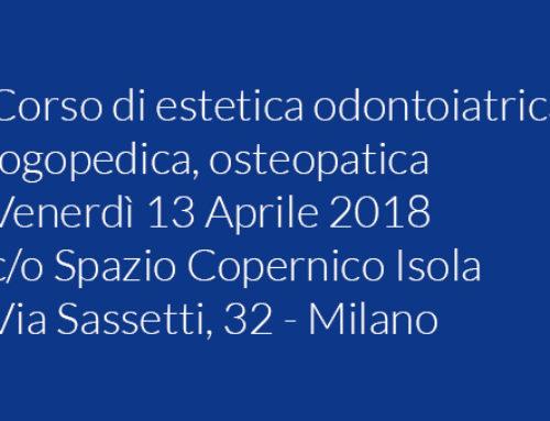 Corso di estetica odontoiatrica, logopedica, osteopatica
