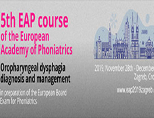 – 5th European Academy of Phonitarics Course on Oropharyngeal dysphagia
